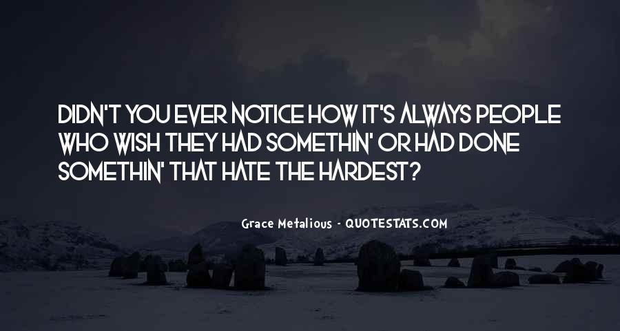 Somethin's Quotes #1855501