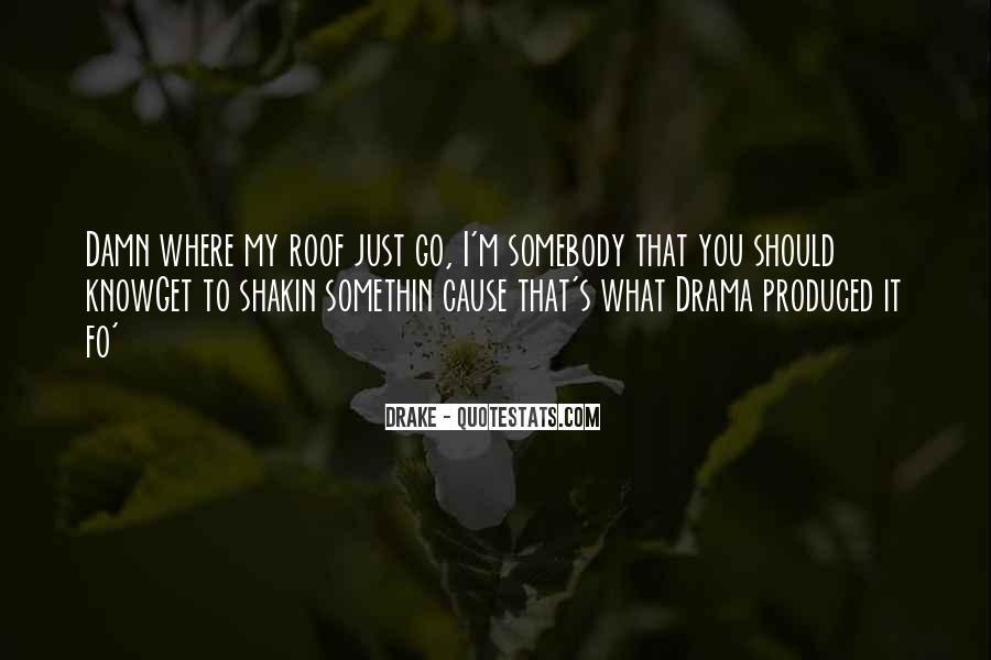 Somethin's Quotes #320779