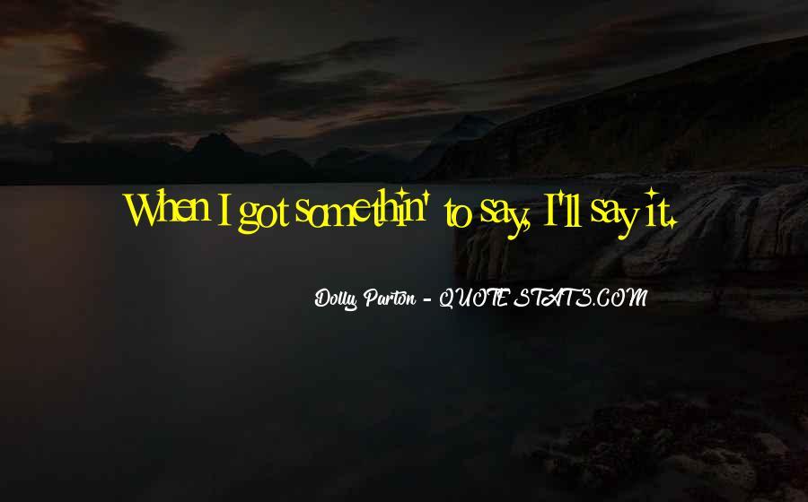 Somethin's Quotes #600118