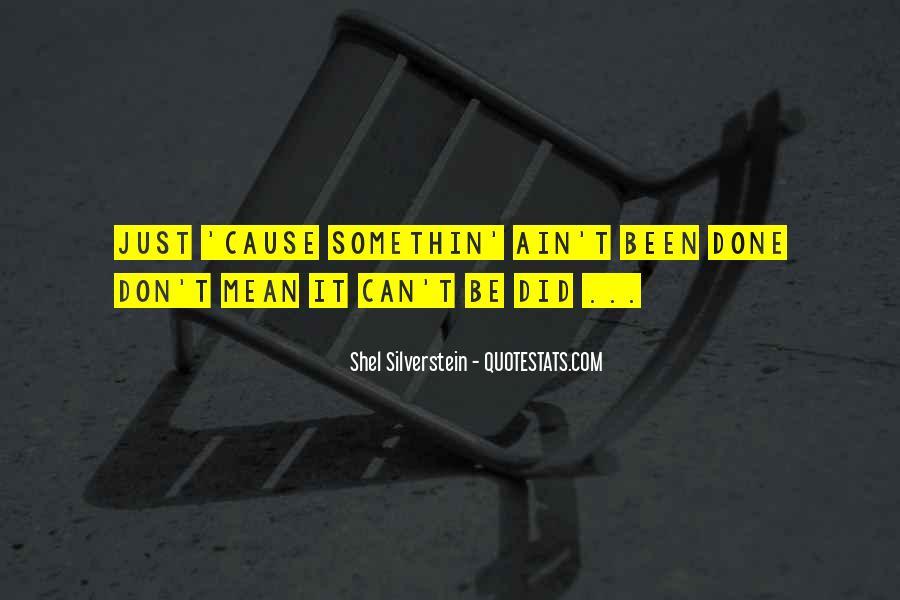 Somethin's Quotes #679266