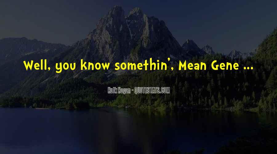 Somethin's Quotes #991548