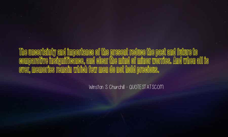 Quotes About The Uncertainty Of The Future #1093211