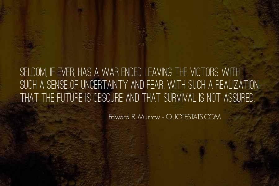 Quotes About The Uncertainty Of The Future #1224116