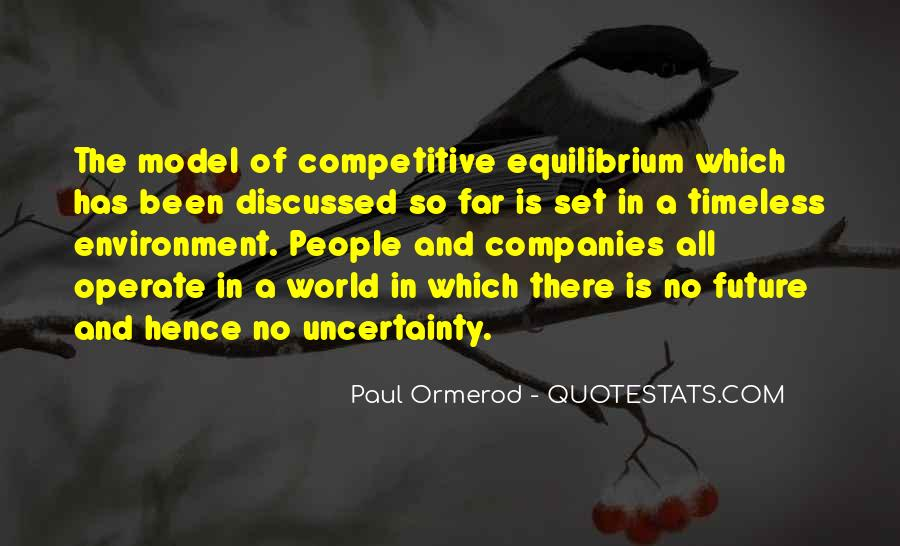 Quotes About The Uncertainty Of The Future #1596633