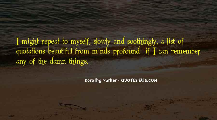 Soothingly Quotes #1646918