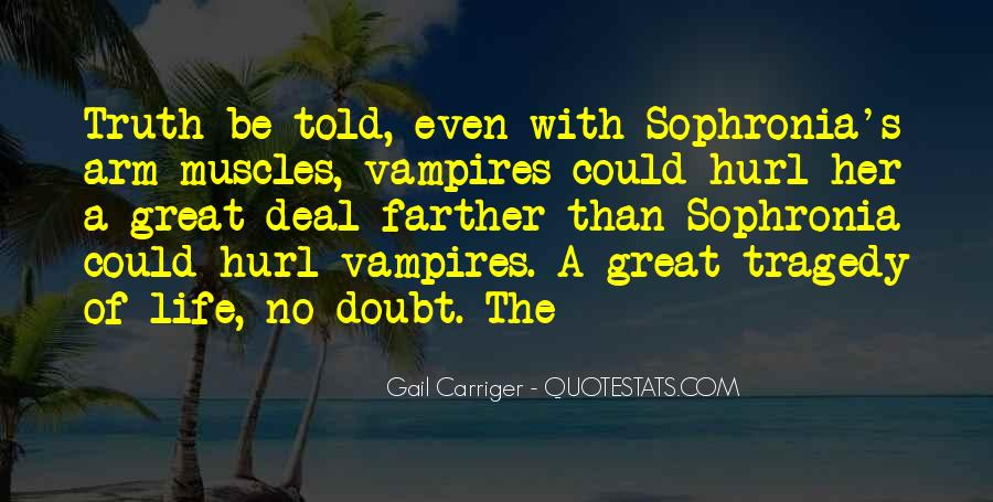 Sophronia's Quotes #1503420