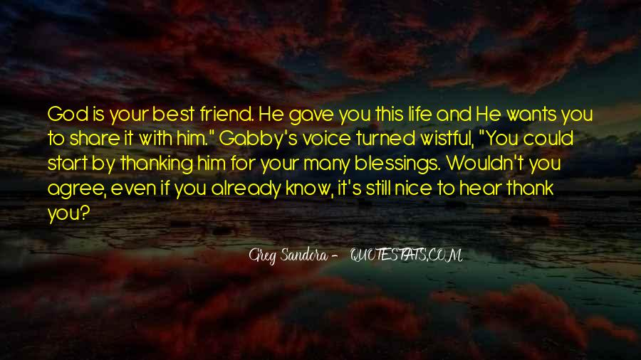 Quotes About Thanking God For All The Blessings #1511383