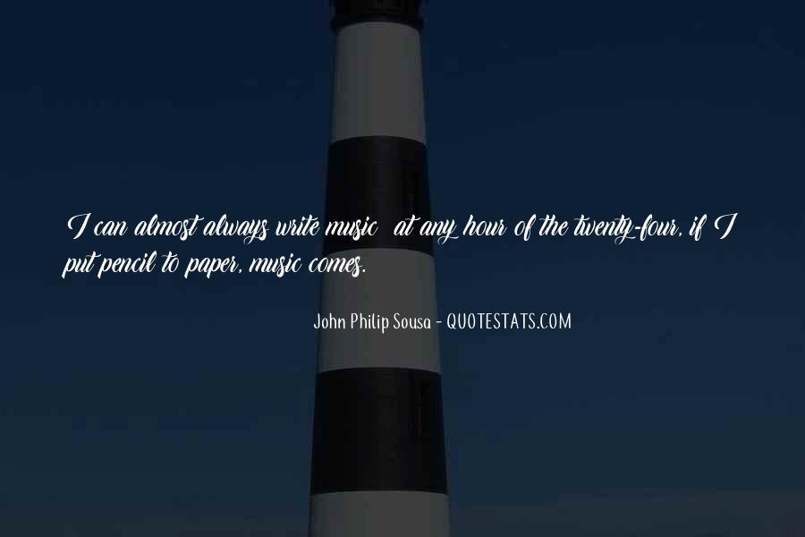 Sousa's Quotes #1758026