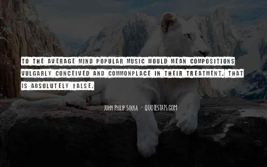 Sousa's Quotes #563478