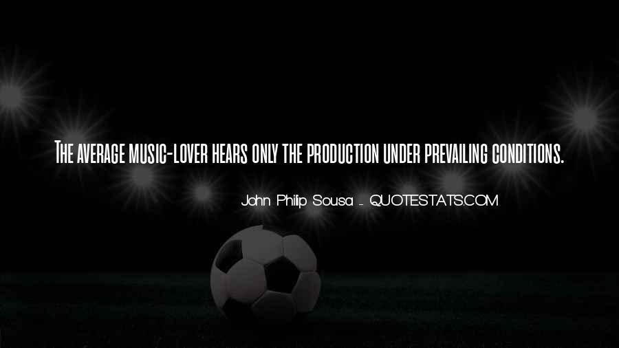 Sousa's Quotes #683236