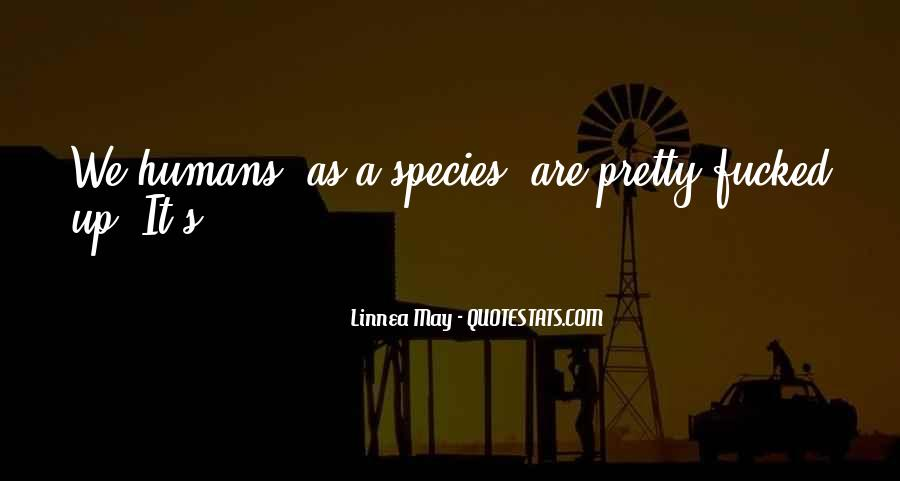 Species's Quotes #320515