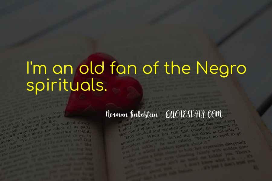 Spirituals Quotes #741515