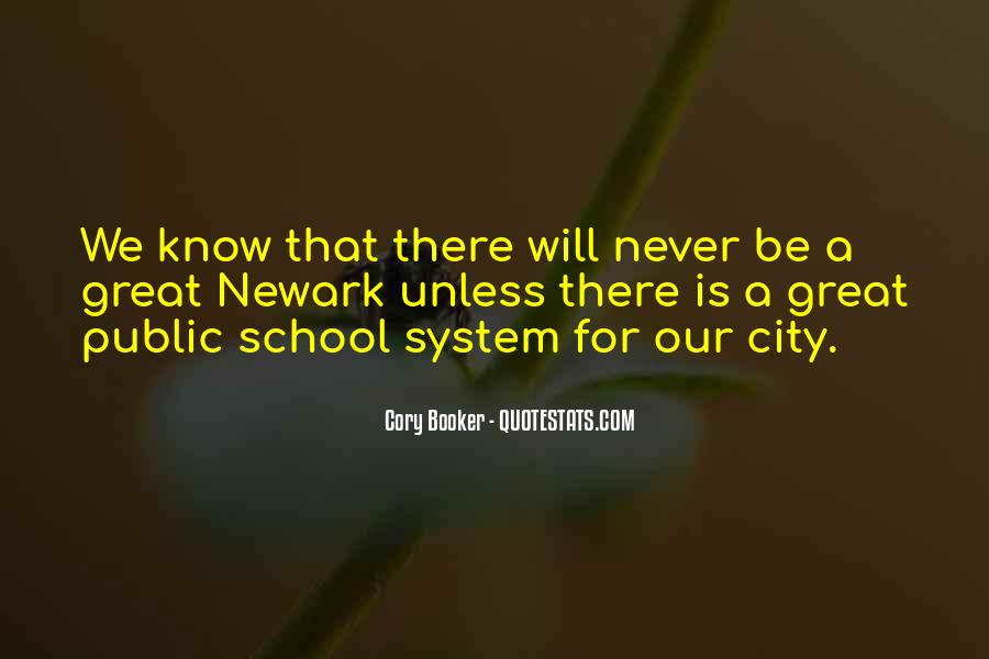 Quotes About Our School System #1179562