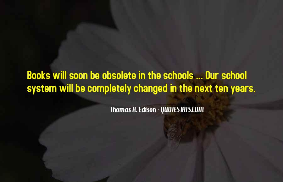 Quotes About Our School System #307072