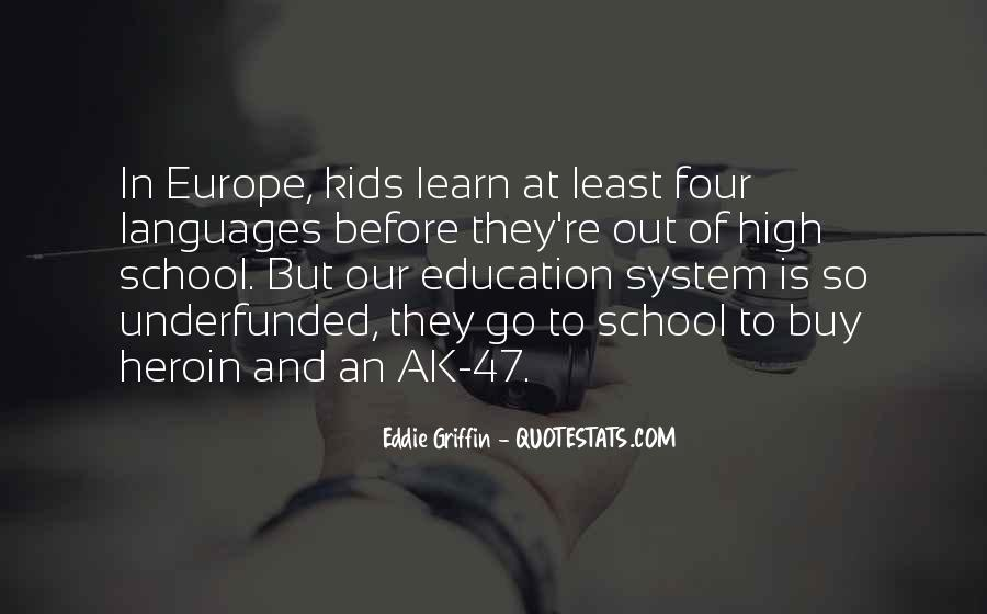 Quotes About Our School System #428681