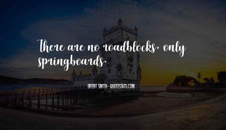 Springboards Quotes #489746