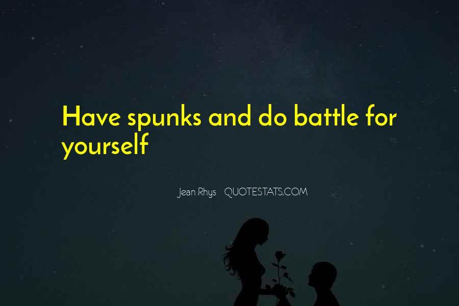 Spunks Quotes #1597449