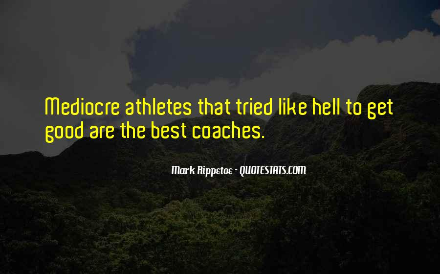 Quotes About Coaches And Athletes #1687665