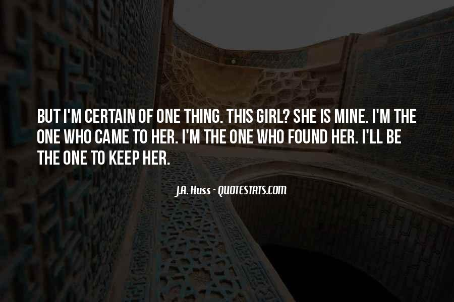 Quotes About A Certain Girl #1755086