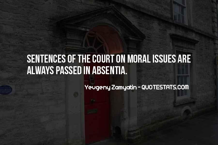 Quotes About Morality Issues #1236224