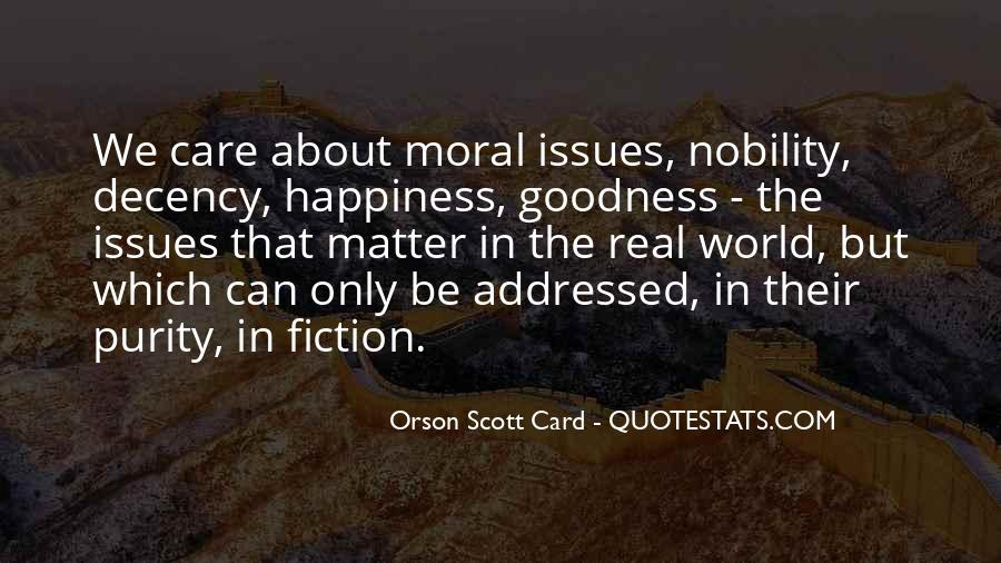 Quotes About Morality Issues #653344