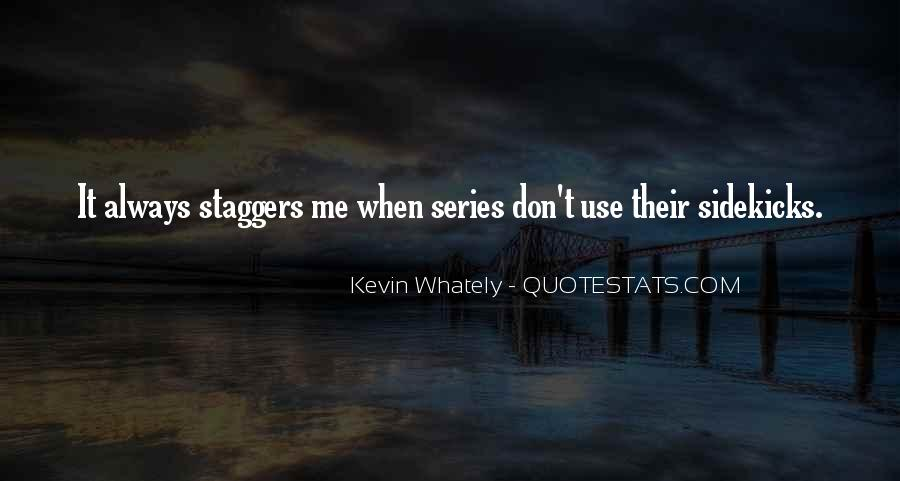 Staggers Quotes #1023851