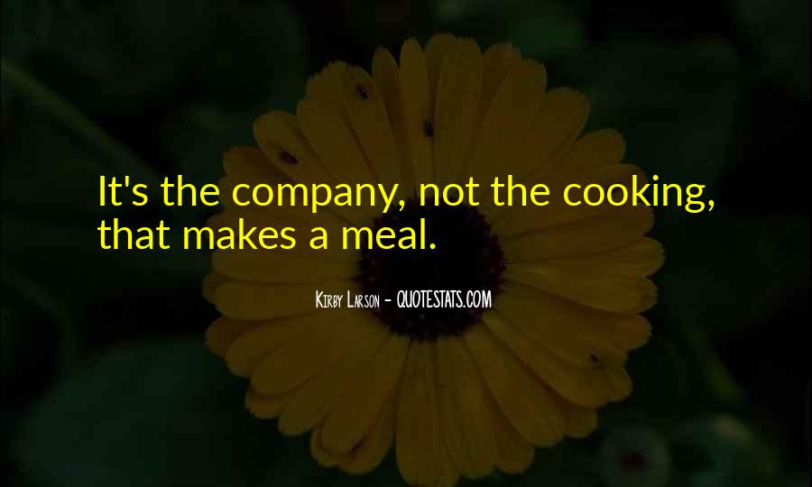 Quotes About Meals #138732