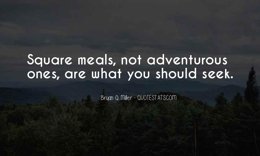 Quotes About Meals #43101