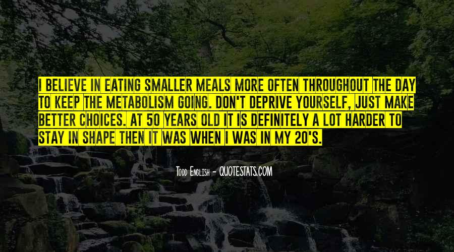 Quotes About Meals #83610