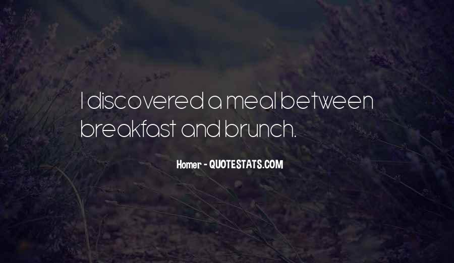 Quotes About Meals #91355