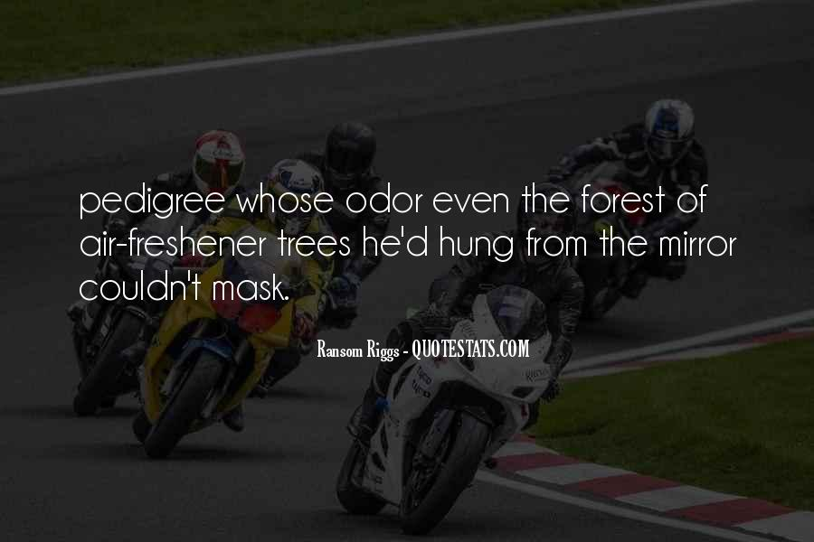 Quotes About Pedigree #159841