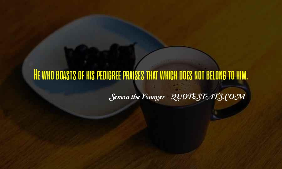 Quotes About Pedigree #38568