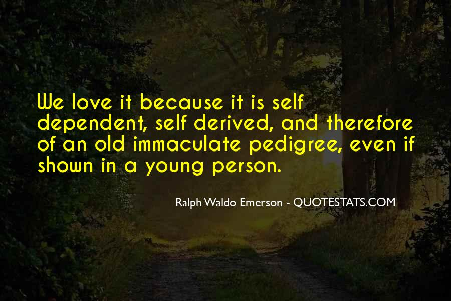 Quotes About Pedigree #475658