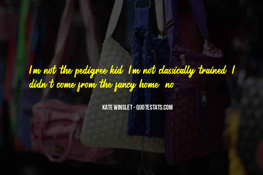 Quotes About Pedigree #831452
