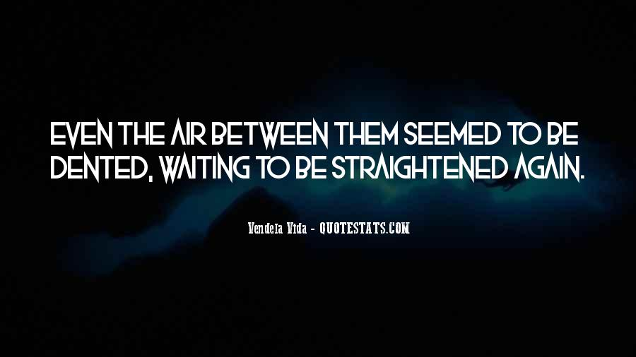 Straightened Quotes #408216
