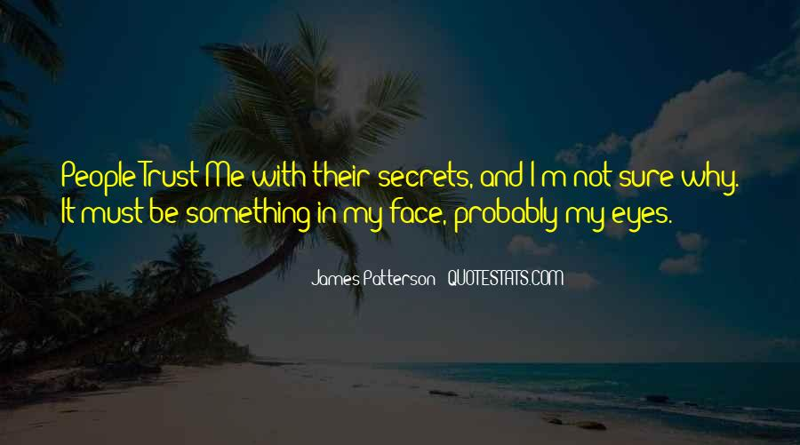 Quotes About Eyes And Secrets #754846