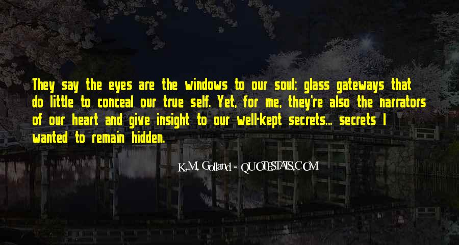 Quotes About Eyes And Secrets #967698