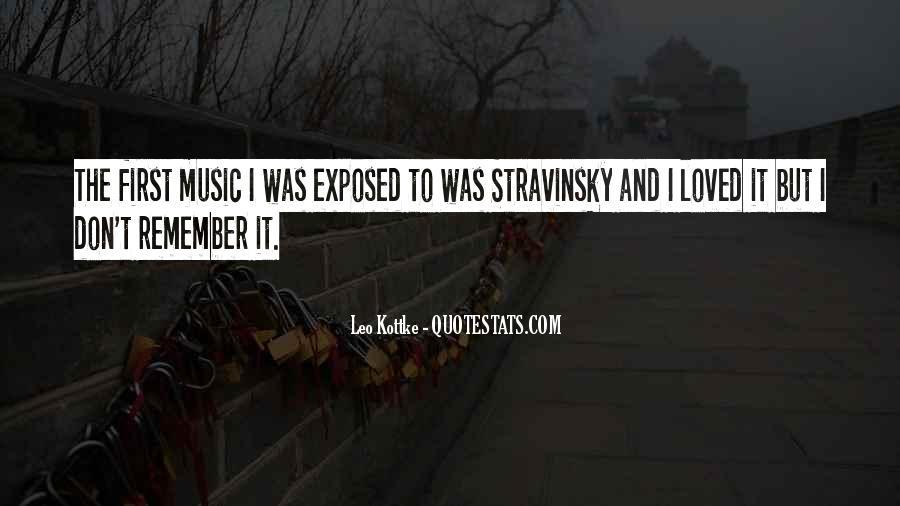 Stravinsky's Quotes #1014163