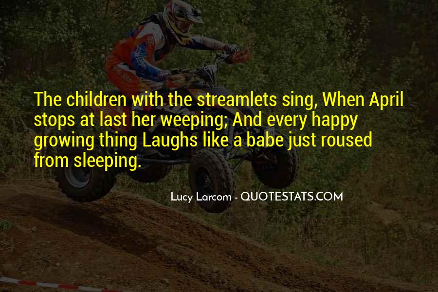 Streamlets Quotes #1038782