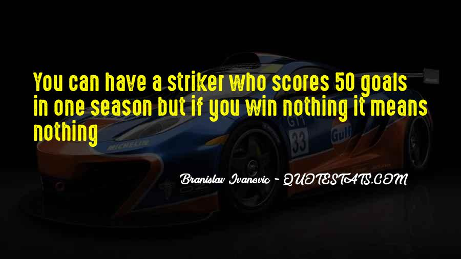 Striker Quotes #12266