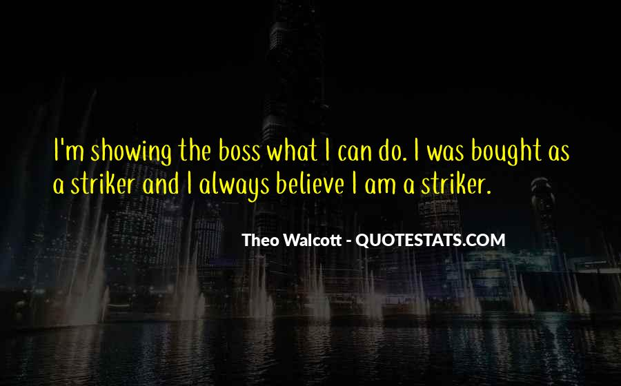Striker Quotes #125742