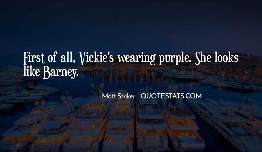 Striker Quotes #752849