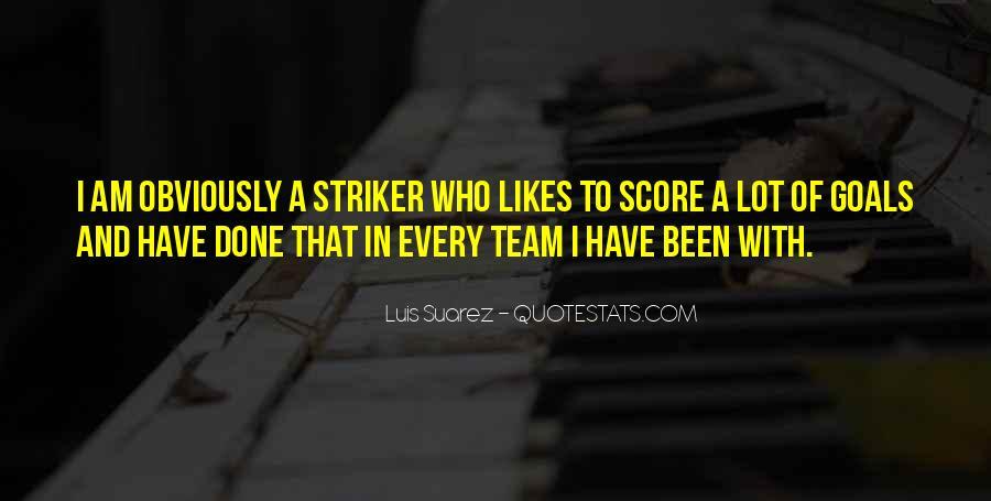 Striker Quotes #956890