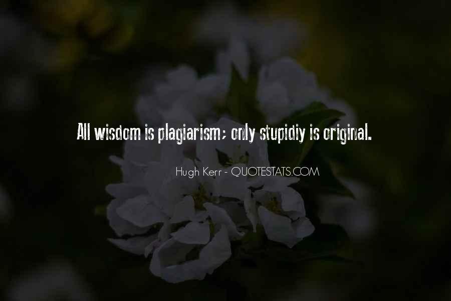 Stupidiy Quotes #346430