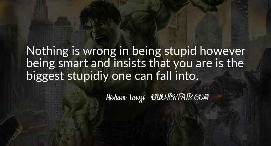 Stupidiy Quotes #713694