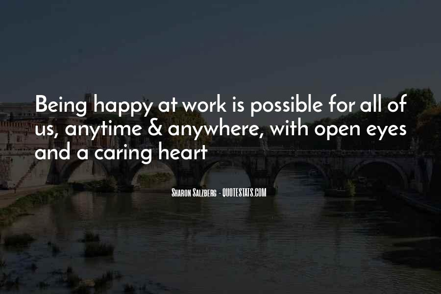Quotes About Not Caring And Being Happy #257554
