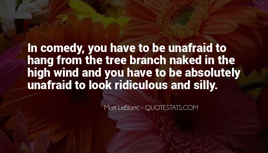 Quotes About Unafraid #169720