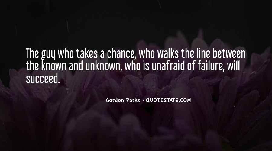 Quotes About Unafraid #234188