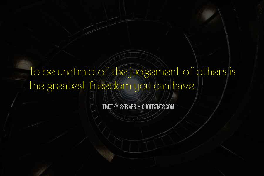 Quotes About Unafraid #48681
