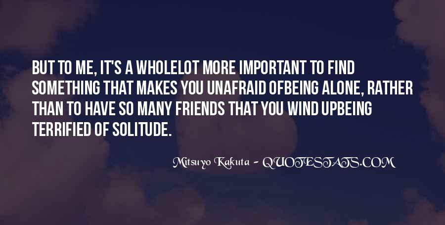 Quotes About Unafraid #489486